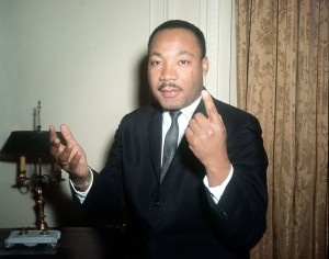 Dr. Martin Luther King...